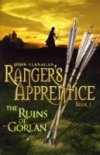 The Ruins of Gorlan (Ranger's Apprentice Bk 1) by John Flanagan