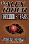 Crocodile Tears(Alex Rider BK 8) by Anthony Horowitz