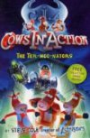 The Ter-moo-nators(Cows in Action Bk 1) by Steve Cole