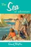 Sea of Adventure by Enid Blyton