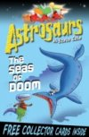 The Seas of Doom (Astrosaurs 3) by Steve Cole