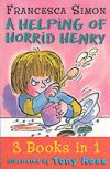 A Helping of Horrid Henry by Francesca Simon