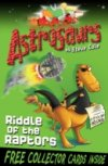 Riddle of the Raptors (Astrosaurs 1) by Steve Cole