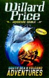 Volcano Adventure and South Sea Adventure by Willard Price
