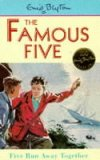 Five Run Away Together (Bk 3) by Enid Blyton