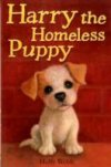 Harry the Homeless Puppy by Holly Webb