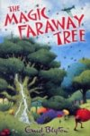 The Magic Faraway Tree (Bk 2 Faraway Tree Series) by Enid Blyton