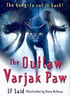 The Outlaw Varjak Paw by SF Said