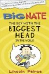 The Boy with the Biggest Head in the World (Big Nate) by Lincoln Peirce