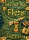 Flyte(Septimus Heap Book 2) by Angie Sage