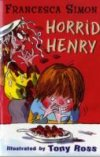 Horrid Henry and Other Stories by Francesca Simon