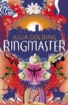 Ringmaster by Julia Golding