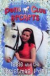 Issie & the Christmas Pony (Pony Club Secrets) by Stacey Gregg