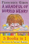 A Handful of Horrid Henry by Francesca Simon