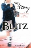 Blitz (My Story) by Vince Cross