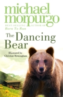 The Dancing Bear by Michael Morpurgo