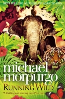Running Wild by Michael Morpurgo