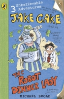 The Robot Dinner Lady (Jake Cake) by Michael Broad