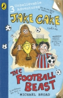 The Football Beast (Jake Cake) by Michael Broad