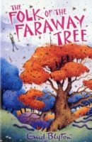 The Folk of The Faraway Tree (Book 3 Faraway Tree series) by Enid Blyton