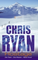 Hostage(Alpha Force Bk 4) by Chris Ryan