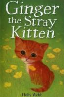 Ginger the Stray Kitten by Holly Webb