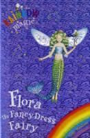 Flora the Fancy Dress Fairy by Daisy Meadows