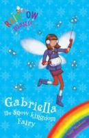 Gabriella, the Snow Kingdom Fairy by Daisy Meadows