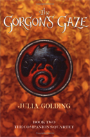 The Gorgon's Gaze (Companions Quartet 2) by Julia Golding