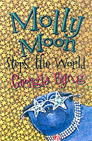 Molly Moon Stops the World(M.Moon 2) by Georgia Byng