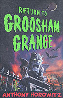 Return to Groosham Grange by Anthony Horowitz