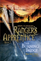 The Burning Bridge (Ranger's Apprentice Bk 2 ) by John Flanagan