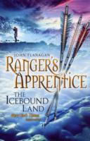 The Icebound Land (Ranger's Apprentice Bk 3) by John Flanagan