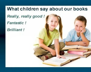 Children frequently recommend our books